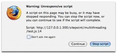 "Firefox's ""unresponsive script"" warning dialog"
