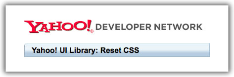Yahoo UI Library's Reset CSS