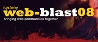 Web-blast '08: Sydney, Australia